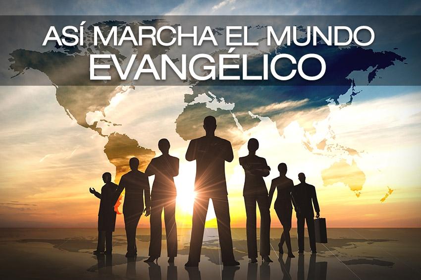 Así marcha el mundo evangélico