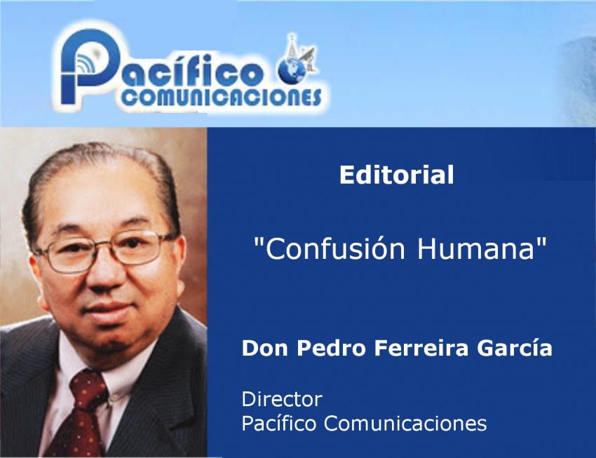 Editorial de Pacífico Comunicaciones - Director Pedro Ferreira Garcia